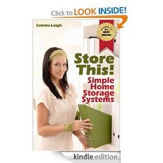 (Free Kindle) Store This! Simple Home Storage Systems & House Organization Solutions