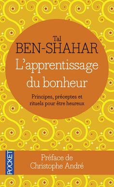 http://www.pocket.fr/site/l_apprentissage_du_bonheur_principes_preceptes_et_rituels_pour_etre_heureux_&104&9782266219389.html?RECHA=Apprentissage+du+bonheur