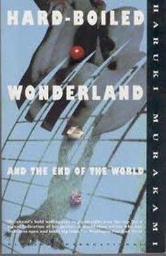 Hard-Boiled Wonderland and the End of the World-Haruki Murakami SC(1993)