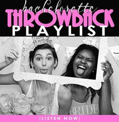 Bachelorette Throwback Playlist | The House of Bachelorette