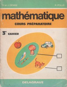 Denise, Polle, Mathématique CP, livret 3 (1977)