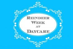 Mamas Like Me: Reindeer Week at Daycare - craft, snacks, books and more!
