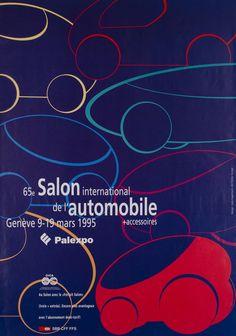 Genève, 65e Salon International de l'Automobile, Mars 1995   Irène KUGELMAN (1995) Ad Car, Original Vintage, Old Ads, School Design, Travel Posters, Bold Colors, Vintage Posters, Marie, Pattern Design