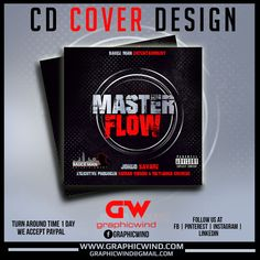 Top CD Cover of the day! Master Flow Cd Cover Artwork Designed by graphicwind For high-quality Cd Cover designs Contact us at web: www.graphicwind.com or please email us to graphicwind@gmail.com Flyer Design, Logo Design, Graphic Design, Cd Cover Design, Web Technology, Artwork Design, Creative Design, Flow