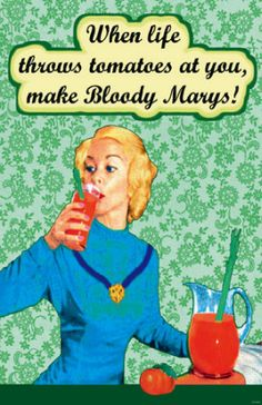 Yep, that's what my family has always said...oh and we did. Garden District Bloody Marys.