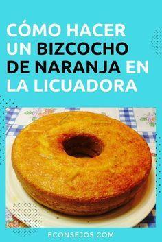 Bizcocho de Naranja - Banana Bread Recipes, Cake Recipes, Tortas Light, Kitchen Recipes, Cooking Recipes, Pan Dulce, Desert Recipes, Cakes And More, Flan