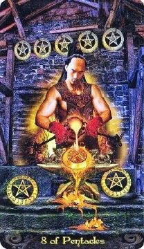 7-14-13 Sunday's Tarot: 8 OF PENTACLES (Tarot Illuminati deck) – Even though it's Sunday, you may have your nose to the grindstone today. Whether it's cleaning house, working, or engaging in a hobby or project, you may find yourself with a desire to do the very best you can.