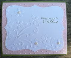 card using two embossing folders and note card diecut