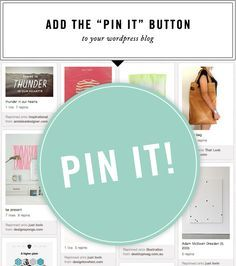 "super simple way to how to add a ""pin it"" button to your blog, wordpress and blogger!"