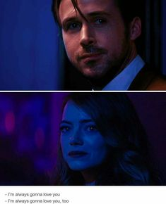 I´m always gonna love you. Film Quotes, Music Quotes, Book Quotes, Love Tv Series, Damien Chazelle, Gonna Love You, Ryan Gosling, Emma Stone, Movies Showing