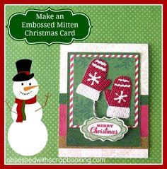 Close to My Heart Artiste Christmas Mitten Cricut Card
