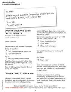 Quentin Quokka's Quick Cheesy biscuits and Queenie Quail's Quince Jam! Which do you prefer?