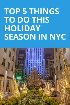 This time of year is pure magic in New York City. Experience the best the city has to offer with our top things to do this holiday season.