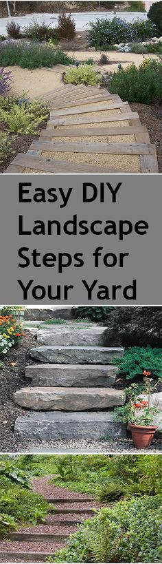 Easy DIY Landscape Steps. Steps and Stairs for your landscape or backyard. Great ideas, projects and tutorials for landscape steps.
