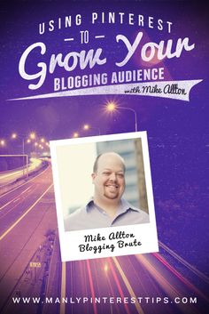 This week as we talk with Blogging Brute, @mikeallton about using Pinterest to increase your blogging audience.  Mike has close to 12,000 followers on Pinterest.  He'll share his tips and techniques on using this fast growing social platform.  | www.ManlyPinterestTips.com