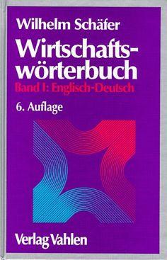 Download free Wirtschafts-Worterbuch Ban I: Englisch-Deutsch 6 Auflage (German Edition) pdf