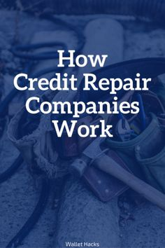 How Do Credit Repair Companies Work? - How To Repair Credit - Ideas of How To Repair Credit - When you have bad credit it can take over your life. Learn how credit repair companies work how to avoid scams and whether theyre right for you. Best Credit Repair Companies, Free Credit Repair, Check Credit Score, Credit Repair Services, Fix Your Credit, Improve Your Credit Score, Build Credit, Paying Off Credit Cards, Rewards Credit Cards