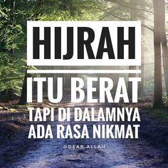 Hijrah itu berat. Tapi di dalamnya ada rasa nikmat yang penuh berkah  . http://ift.tt/2f12zSN