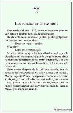 """Galeano.Recorremos tus palabras andantes.: """" Las Rondas de la Memoria."""""""