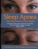 What Is Sleep Apnea? Sleep Apnea - The Fantom Of The Night: Overcome Sleep Apnea Syndrome And Snoring Severe Sleep Apnea, What Is Sleep Apnea, Causes Of Sleep Apnea, Home Remedies For Snoring, Sleep Apnea Remedies, Sleep Apnea Syndrome, Scott Johnson, Sleep Medicine