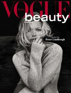 Vogue Italia Beauty   October 2016   Photographer: Peter Lindbergh   Fashion Editor: Zoe Bedeaux   Hair: Julien d'Ys   Makeup: Stephan...
