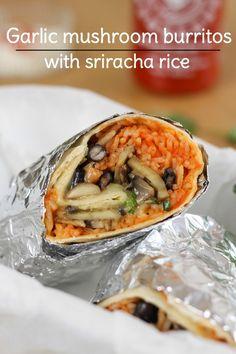 Garlic mushroom burritos with sriracha rice - the best burritos I've ever made, hands down!