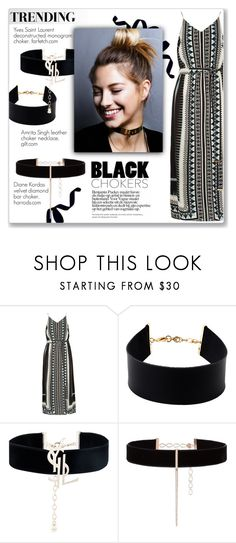 """""""Black Chokers"""" by jzanzig ❤ liked on Polyvore featuring River Island, Amrita Singh, Yves Saint Laurent and Diane Kordas"""