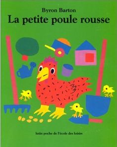 The Little Red Hen by Byron Barton is perfect for enhancing phonemic awareness and developing early literacy. Petite Section, Grande Section, Album Jeunesse, Little Red Hen, Simple Illustration, Early Literacy, Book Nooks, Ms Gs, Paperback Books