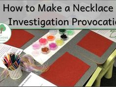 How to Make A Necklace. Procedural Text Investigation Provocation