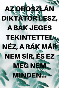 Az Oroszlán diktátor lesz, a Bak jeges tekintettel néz, a Rák már nem sír, és ez még nem minden. - Szupertanácsok Capricorn, Karma, Novels, Marvel, Minden, Moka, Mocha, Fiction, Romance Novels