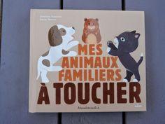 [Livre pour bébé : Présentation & Avis] Mes animaux familiers à toucher [Chut, les enfants lisent #1] Lectures, Scooby Doo, Snoopy, Fictional Characters, Art, Children Reading, Quiet Books, Zoology, Bebe