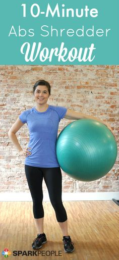 Try these fun ball exercises to work your entire core (abs, obliques, back and more) in just 10 minutes! | via @SparkPeople #fitness #workout #video