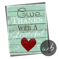 Give Thanks With a Grateful Heart  8x10 by WinkberryDesign on Etsy