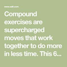 Compound exercises are supercharged moves that work together to do more in less time. This 60/30 workout routine includes 5 incredible compound exercises.