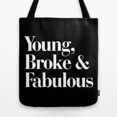 This minimal tote for the young, broke, and fabulous:   Community Post: 15 Fabulous Things For People Who Are Fabulous AF