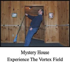 Mystery House Defying the Laws of Physics
