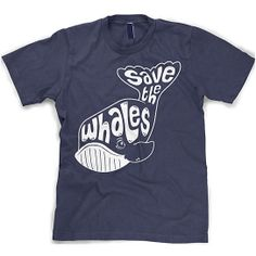 Whale Tail Save the Whales Shirt