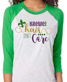 4fd4908f1 Mardi Gras Shirt - Krewe Hair Don t Care Raglan - Mardi Gras Shirt -