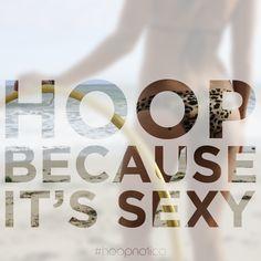 // why hoop? Flow Arts, Hula Hoop, Indian Summer, Circles, Dancing, Health Fitness, Joy, Culture, Let It Be