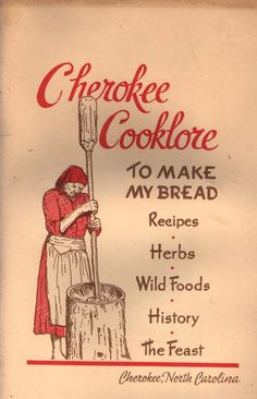 Retro Recipes, Old Recipes, Vintage Recipes, Cookbook Recipes, Indian Food Recipes, Recipies, Cooking Recipes, Cherokee History, Native American Cherokee
