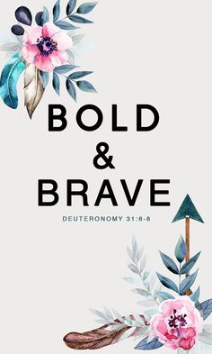 Iphone Wallpaper : BOLD & BRAVE FREE iPhone Wallpapers from Prone to Wander. Inspiring quotes bib
