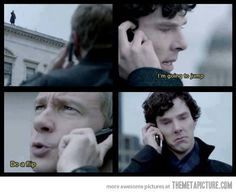 Sherlock You know, before I saw this I thought that Sherlock was being really overdramatic and that these lines were actually said.... #oops