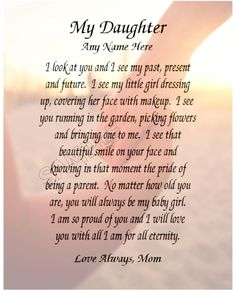Poem to my daughter, Birthday poems My Children Quotes, Quotes For Kids, Family Quotes, Me Quotes, Love My Children, Girl Quotes, Child Quotes, Adult Children, Mom Quotes From Daughter