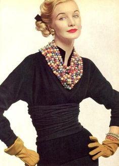 On my way to a bead show...not wanting to leave anything to chance, I wear all my beads at once just so I can match them.  I wear gloves too...because my Mani is far overdue.  Sunny Harnett - 1951 - Vogue - @~ Mlle