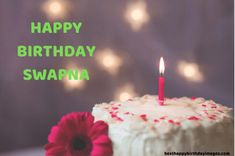 I Hope you like this post of Happy Birthday Swapna, Happy Birthday Swapna Images, Swapna Name Happy Birthday Images, Wishes For Swapna's Birthday, Happy Birthday Song For Swapna. If You Like this then Share With your Swapna Names Person. Cool Happy Birthday Images, Happy Birthday Name, Birthday Songs, Birthday Pictures, Birthday Quotes, It's Your Birthday, Popular Quotes, Simple Words, True Friends