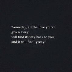 Quotes, Facts and Wisdom on Dream, Life and Future Great Quotes, Quotes To Live By, Me Quotes, Motivational Quotes, Hope For Love Quotes, Inspirational Quotes About Hope, Tired Of Love Quotes, Worth The Wait Quotes, Finally Happy Quotes