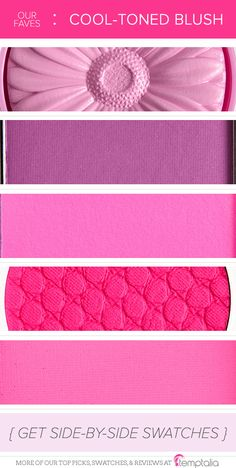 5 Cool-Toned Blushes for Summer  Clinique Pansy Pop — a luminous lavender Urban Decay Bittersweet — a purple with a natural finish Surratt Se Pomponner — a brightened magenta pink ColourPop Pie — a bright, fuchsia pink NARS Desire — a bold, matte fuchsia pink