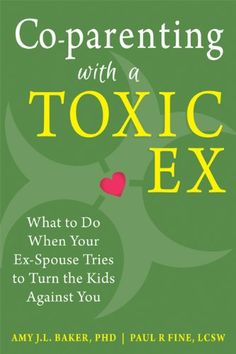 Co-parenting with a Toxic Ex: What to Do When Your Ex-Spouse Tries to Turn the Kids Against You by Amy J.L. Baker PhD,http://www.amazon.com/dp/1608829588/ref=cm_sw_r_pi_dp_eNGpsb1MMPKYBAP0
