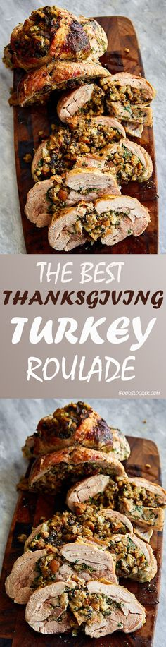 The BEST Turkey Roulade made of deboned turkey and stuffed with moist turkey stuffing and fresh herbs.