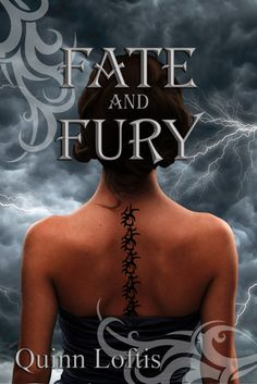 Fate and Fury (The Grey Wolves Series #6) by Quinn Loftis. Can't wait for this!!